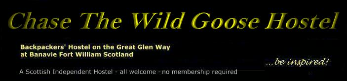 Chase The Wild Goose Hostel is a fantastic tourist accommodation by Ben Nevis, with friendly environment and beautiful surroundings